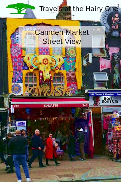 Camden Market Visit - Street Views on hairy1travels.com