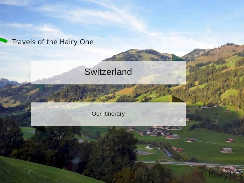 Switzerland. Our trip to Switzerland in 2018.