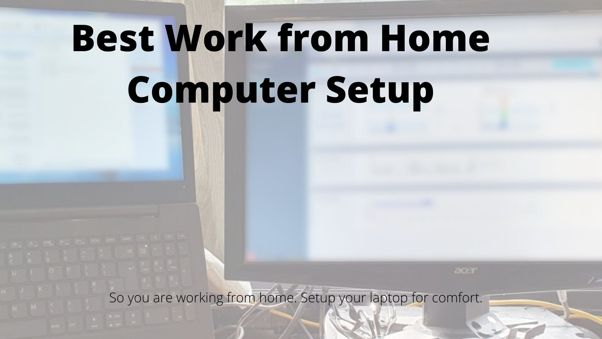 The best way to set up your home office computer.